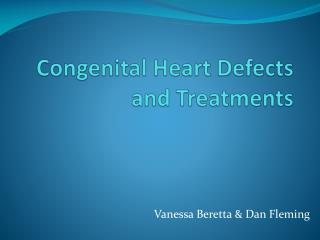 Congenital Heart Defects and Treatments