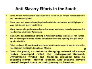 Anti-Slavery Efforts in the South