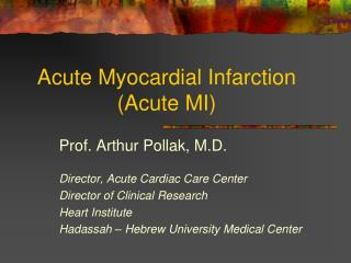 Acute Myocardial Infarction (Acute MI)