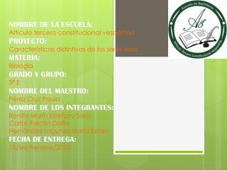 NOMBRE DE LA ESCUELA: Articulo tercero constitucional vespertina PROYECTO: