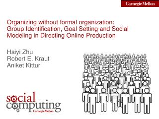 Organizing without formal organization: