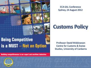 Professor David  Widdowson Centre for Customs & Excise Studies, University of Canberra