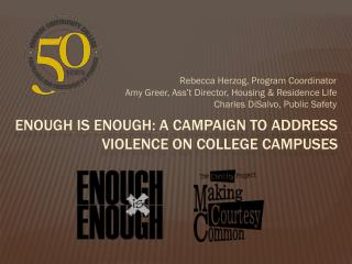 Enough is Enough: A Campaign to address violence on college campuses