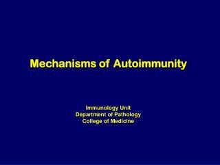 Mechanisms of Autoimmunity