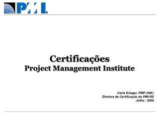 Obten  o e Manuten  o daCertifica  o PMP.