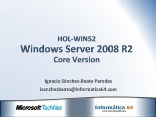HOL-WIN52 Windows Server 2008 R2 Core  Version
