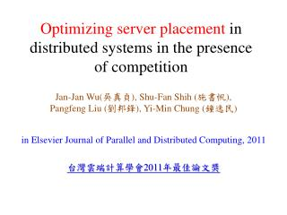 Optimizing server placement  in distributed systems in the  presence of  competition