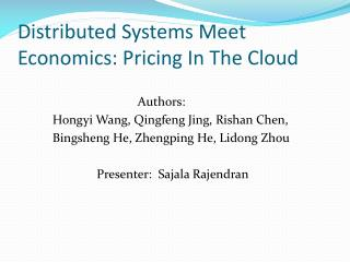 Distributed Systems Meet Economics: Pricing In The Cloud