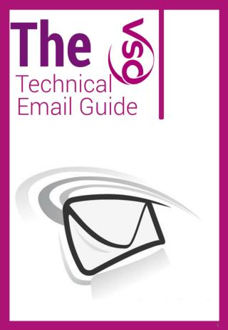 Hello and welcome to the VSO Non Technical Email Guide . Thought this booklet we will cover;