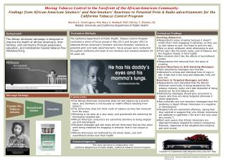 Moving Tobacco  C ontrol  to the  Forefront  of the African-American  Community.
