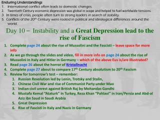Day 10  – Instability and a  Great Depression lead to the rise of Fascism
