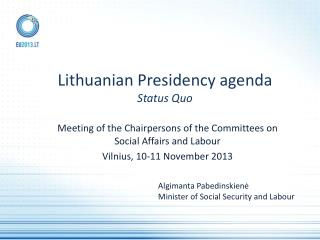 Lithuanian Presidency agenda Status Quo
