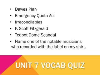 Unit 7 Vocab Quiz
