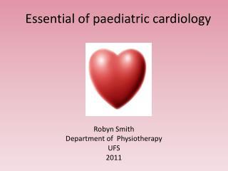 Essential of paediatric cardiology