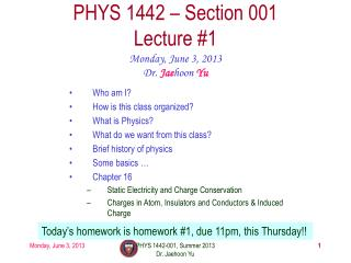 PHYS  1442  � Section  001 Lecture  #1