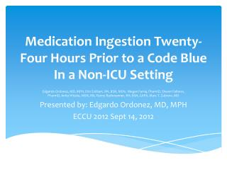 Medication Ingestion  Twenty-  Four Hours Prior to a Code Blue In a Non-ICU Setting