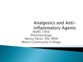 Analgesics and Anti-inflammatory Agents
