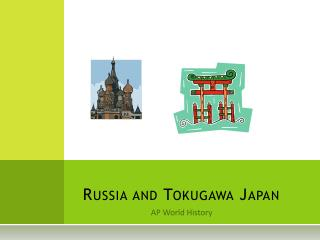 Russia and Tokugawa Japan