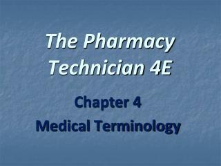 The Pharmacy Technician 4E