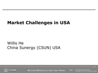 Market Challenges in USA Willis  He China Sunergy (CSUN) USA
