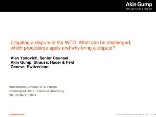 International  Annual WTO Forum  Kaliningrad  State Technical  University 20  - 22 March 2014