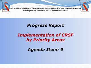 15 th Ordinary Meeting of the Regional Coordinating Mechanism, PANCAP