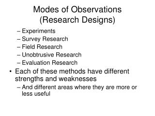 Modes of Observations (Research Designs)