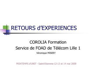 RETOURS d'EXPERIENCES