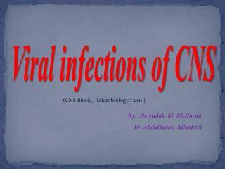 By:  Dr.Malak   M. El-Hazmi     Dr. Abdulkarim  Alhetheel