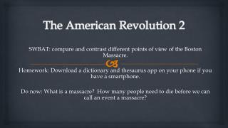 The American Revolution 2