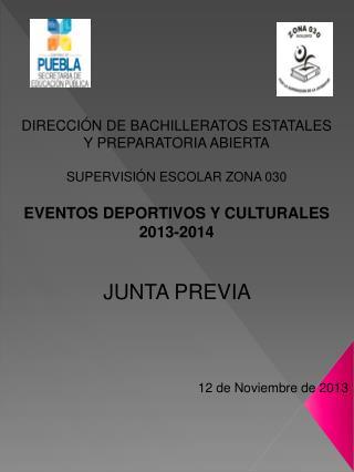 DIRECCIÓN DE BACHILLERATOS ESTATALES Y PREPARATORIA ABIERTA SUPERVISIÓN ESCOLAR ZONA 030