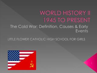 WORLD HISTORY II 1945 TO PRESENT