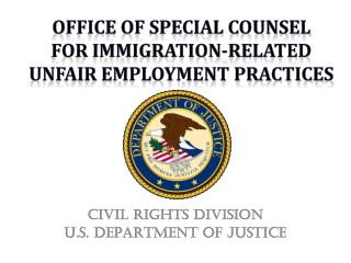 Office of Special Counsel  For Immigration-Related Unfair Employment Practices
