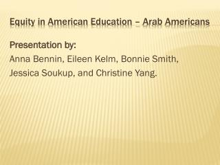 Equity in American Education – Arab Americans