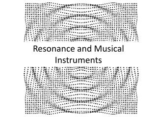 Resonance and Musical Instruments