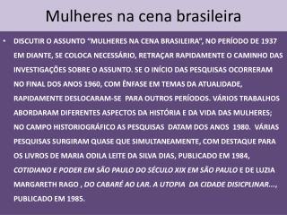 Mulheres na cena brasileira
