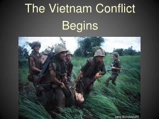 The Vietnam Conflict Begins