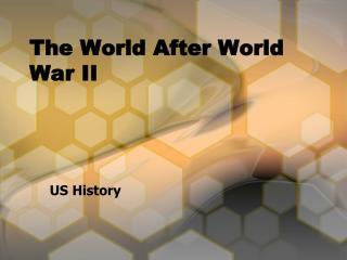 The World After World War II