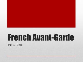 French  Avant-Garde