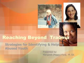 Reaching Beyond  Trauma