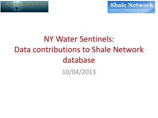NY Water Sentinels:  Data contributions to Shale Network database