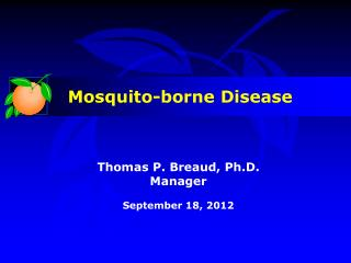 Thomas P. Breaud, Ph.D. Manager September 18, 2012