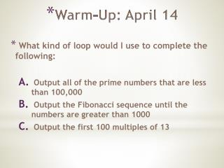 Warm-Up: April 14