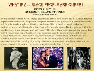What if All Black People are Queer?