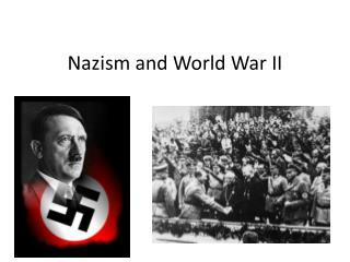 Nazism and World War II