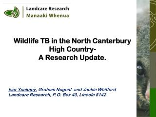 Wildlife TB in the North Canterbury High Country-  A Research Update.