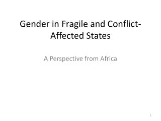 Gender in Fragile and Conflict-Affected States