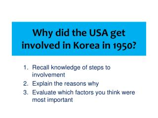 Why did the USA get involved in Korea in 1950?