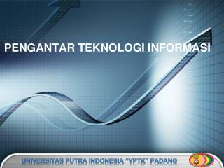 "Universitas  Putra Indonesia ""YPTK"" Padang"