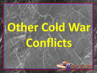 Other Cold War Conflicts